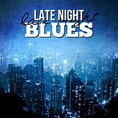 Late Night Blues von Various Artists