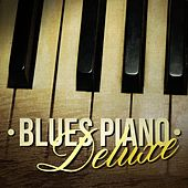 Blues Piano Deluxe von Various Artists