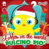 X-Mas in the World by Pulcino Pio