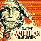 Native American Harmonies by Various Artists