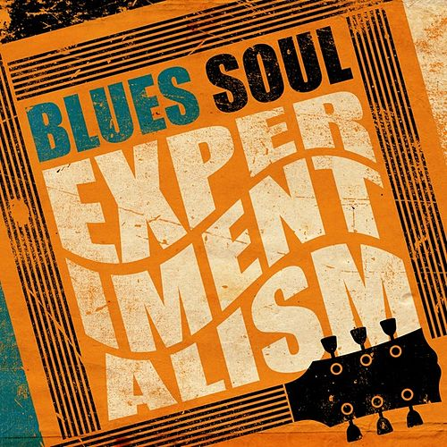 Blues: Soul Experimentalism by Various Artists