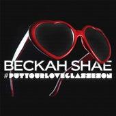 #Putyourloveglasseson by Beckah Shae
