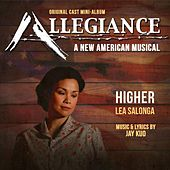 Higher (Allegiance) by Lea Salonga