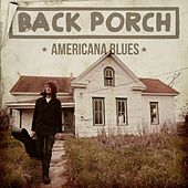Back Porch Americana Blues von Various Artists