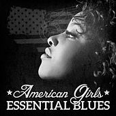 American Girls: Essential Blues von Various Artists