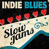 Indie Blues: Slow Jams von Various Artists