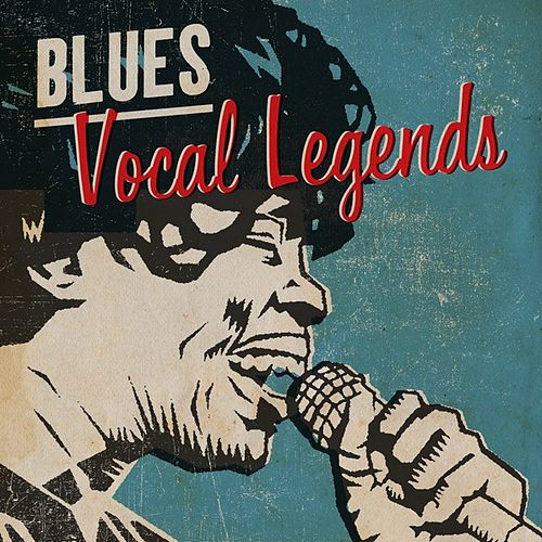 Blues: Vocal Legends by Various Artists