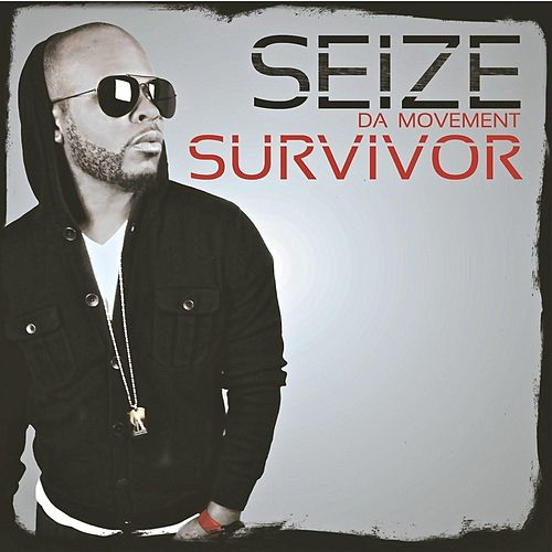 Survivor by Seize Da Movement
