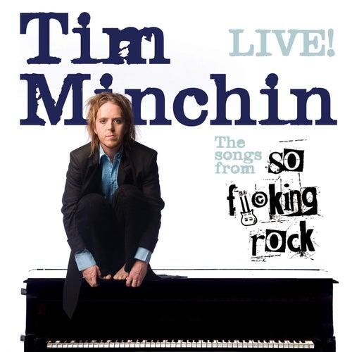 So Fucking Rock (Live) by Tim Minchin