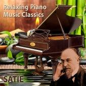 Relaxing Piano Music Classics: Satie by Relaxing Piano Music