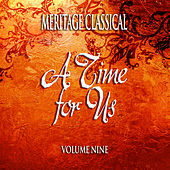 Meritage Classical: A Time for Us, Vol. 9 by Various Artists