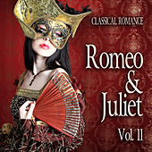 Classical Romance: Romeo & Juliet, Vol. 11 von Various Artists
