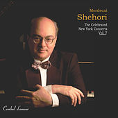 Mordecai Shehori: The Celebrated New York Concerts, Vol. 7 by Mordecai Shehori