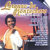 Lorenzo De Monteclaro - 15 Éxitos by Lorenzo De Monteclaro