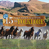 15 Grandes Exitos del Folklore, Vol. 1 by Various Artists