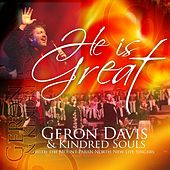 He Is Great by Geron Davis