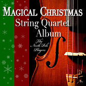 Magical Christmas String Quartet Album by The North Pole Players