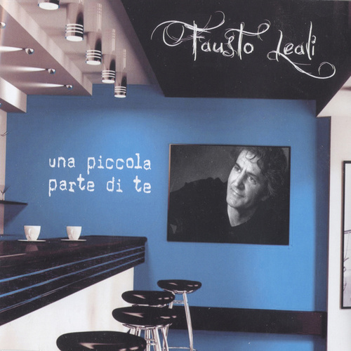 Una Piccola Parte di Te von Fausto Leali