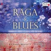 Raga & Blues by Richard Bennett