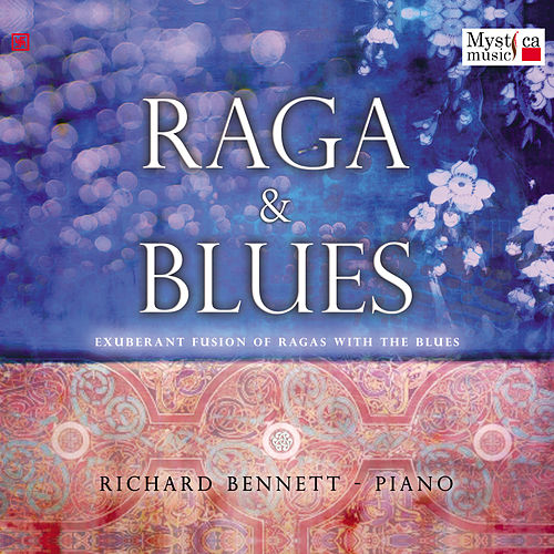 Raga & Blues by Richard Bennett