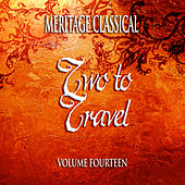 Meritage Classical: Two to Travel, Vol. 14 by Various Artists