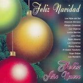 Feliz Navidad, Feliz Año Nuevo by Various Artists