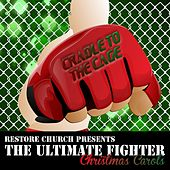The Ultimate Fighter Christmas Carols by Various Artists