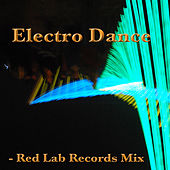 Electro Dance: Red Lab Records Mix by Various Artists
