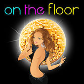 On the Floor - Single by Spanish Caribe sound