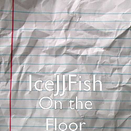 On the Floor by IceJJFish