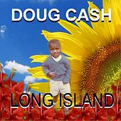 Long Island by Doug Cash