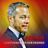 Christmas With Our Friends by Promis
