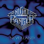 Neverland by Night Ranger