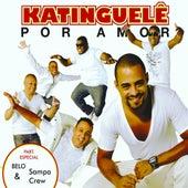 Por Amor by Katinguelê