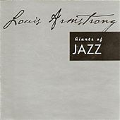 Giants of Jazz - Louis Armstrong by Louis Armstrong