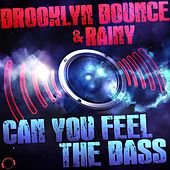 Can You Feel the Bass by Brooklyn Bounce