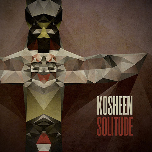 Solitude by Kosheen