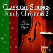 Classical Strings Family Christmas 2 by The North Pole Players