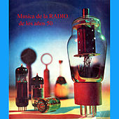 Musica de la Radio de los Años 50 von Various Artists
