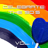 Celebrate: The 90s Vol. 1 by Various Artists