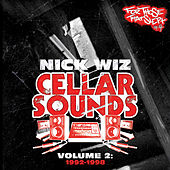 Nick Wiz Presents: Cellar Sounds, Vol. 2: 1992-1998 by Various Artists