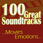 100 Great Soundtracks... Movies Emotions... by Various Artists