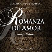 Classical Masterpieces: Romanza De Amor & More, Vol. 7 von Various Artists