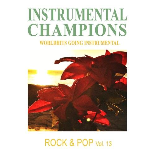 Rock & Pop Vol. 13 by Instrumental Champions