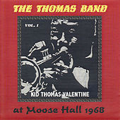 The Thomas Band at Moose Hall 1968, Vol. 1 by Kid Thomas Valentine