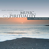 Praise the Creation - Music & Spirituality Vol. 2 by Various Artists