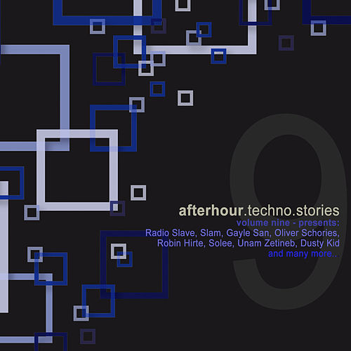 Afterhour Techno Stories, Vol. 9 by Various Artists