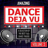 Amazing Dance Deja Vu - vol. 3 by Various Artists