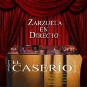 Zarzuela en Directo: El Caserío by Coral Lírica de las Palmas