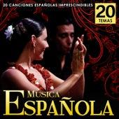 Música Española. 20 Canciones Españolas Imprescindibles by Various Artists